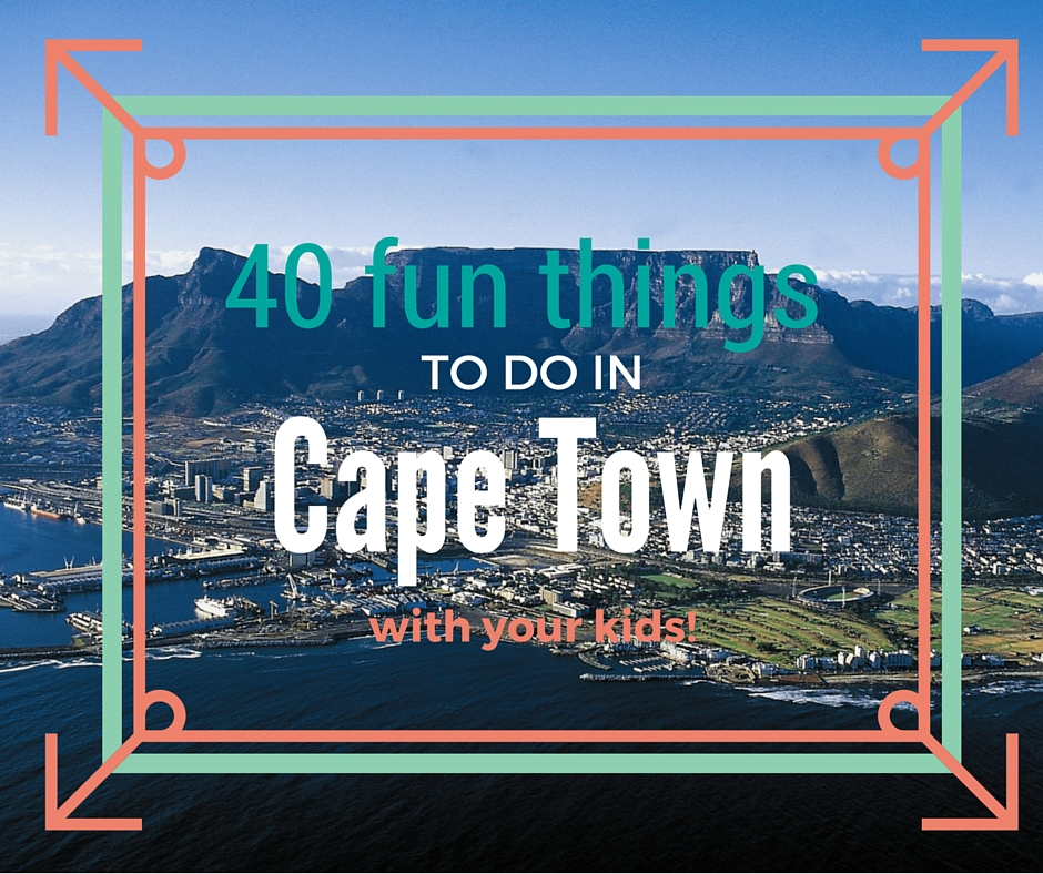 40 fun things to do with your kids in cape town plus easy for Extra mural meaning